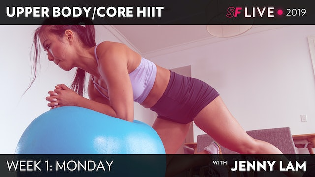 MON: Upper Body/ Core HIIT - SFL2019