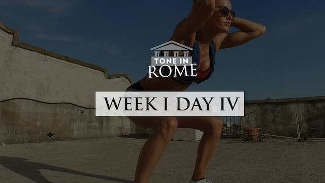 Tone in Rome | Week 1 | Day 4
