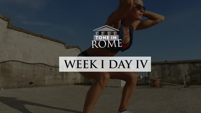 Tone in Rome | Week 1 | Day 4