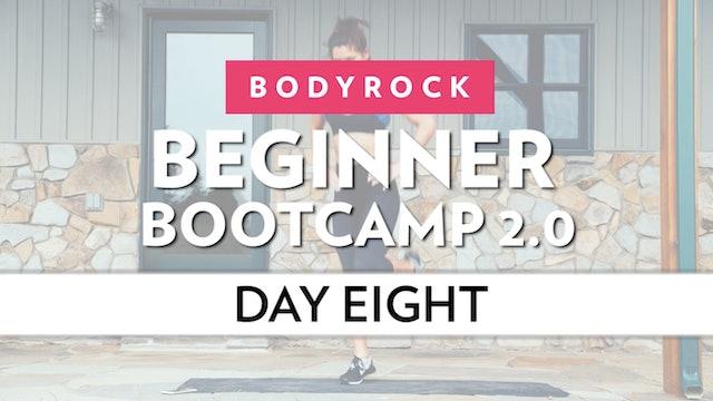 BodyRock Bootcamp - Day 8