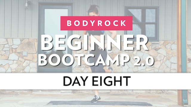 BodyRock Bootcamp - Day 8
