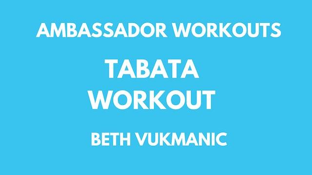 Ambassador Workout - Beth Vukmanic - Tabata