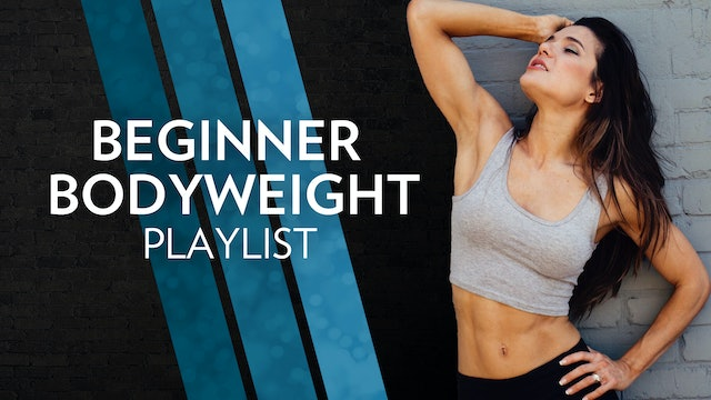 Beginner Bodyweight Workout Playlist