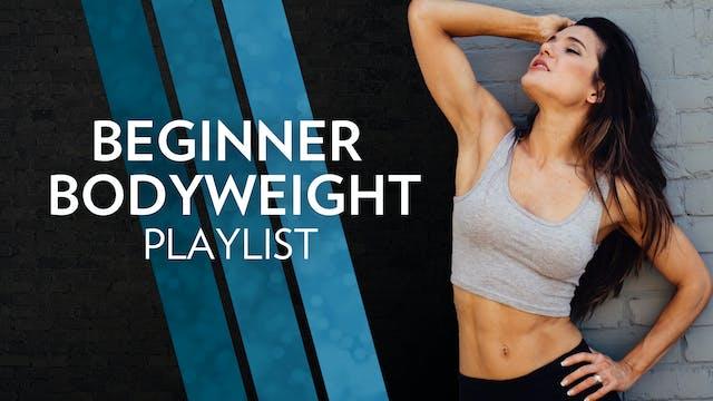 Beginner Bodyweight Workout Playlist
