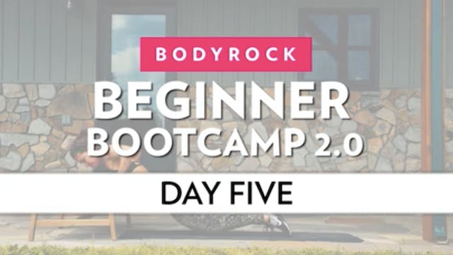 BodyRock Bootcamp - Day 5