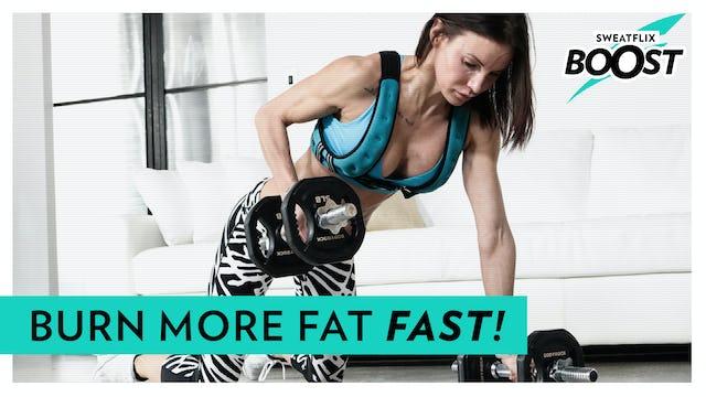 Boost | Pilot Episode | Burn Fat Fast Workout