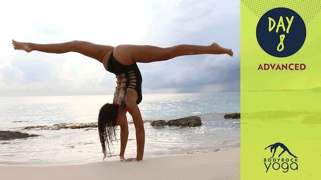 BodyRock Yoga | Advanced | Day 8