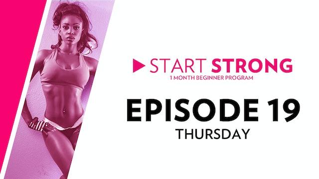 Start Strong: Episode 19