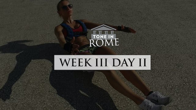 Tone in Rome | Week 3 | Day 2