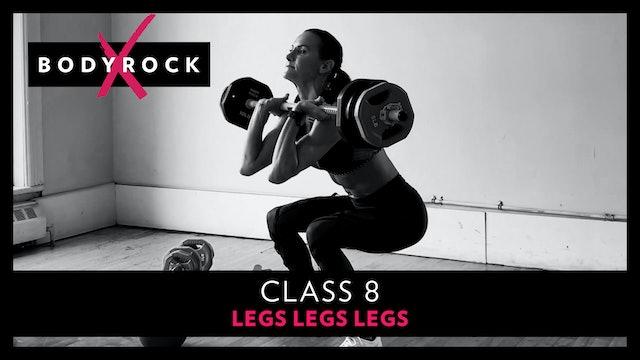 BRX 8 - Legs, Legs, Legs