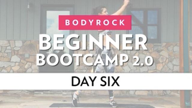 BodyRock Bootcamp - Day 6