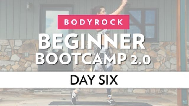 BodyRock Bootcamp - Day 6