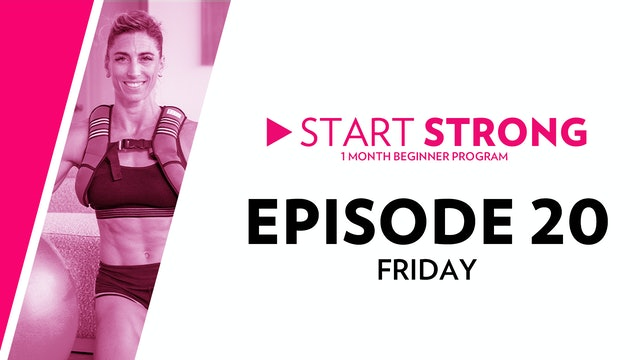 Start Strong: Episode 20