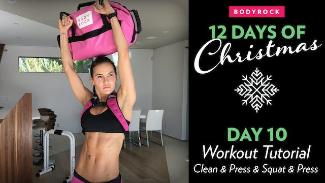Day 10 Tutorial: Sandbag Clean & Over...