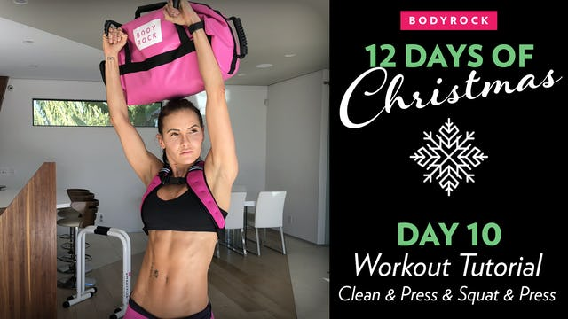 Day 10 Tutorial: Sandbag Clean & Over Head Squat