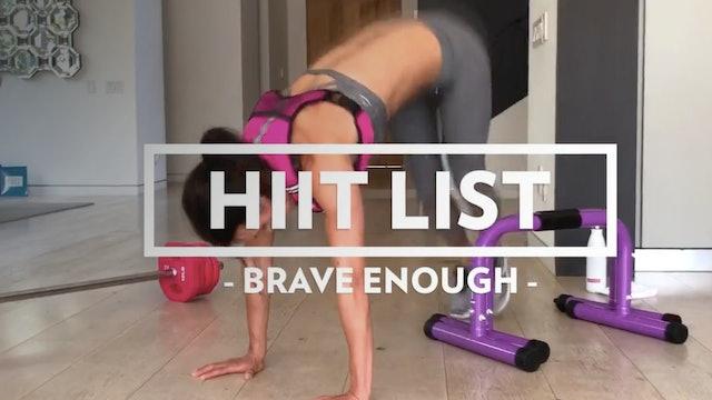BodyRock HIIT List - Brave Enough - Day 9