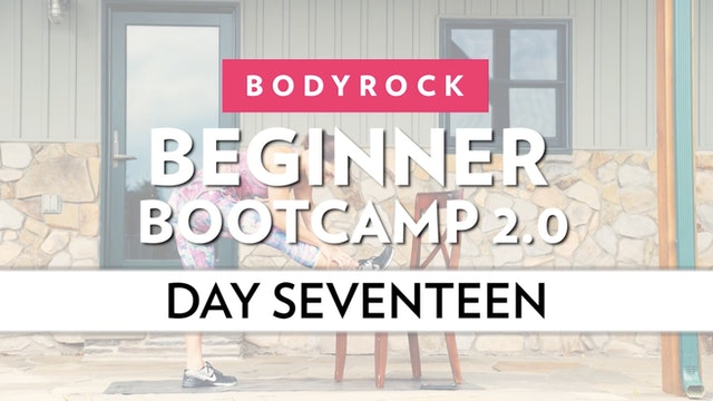 BodyRock Bootcamp - Day 17