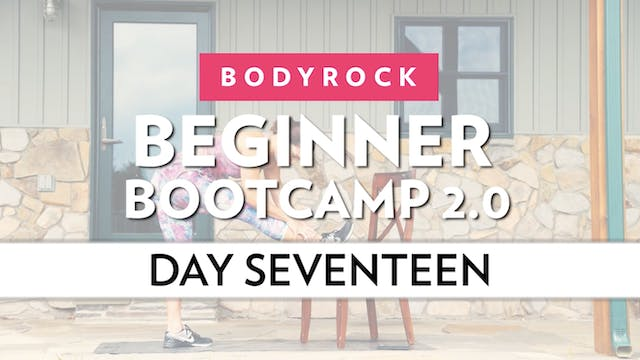 BodyRock Bootcamp - Day 17
