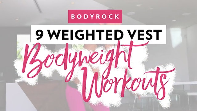 Day 1 QuickHIIT: 9 Weighted Vest Body Weight Moves