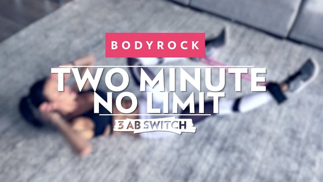 Two Minute No Limit - Day 20 - 3 Ab Switch