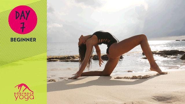 BodyRock Yoga | Beginner | Day 7