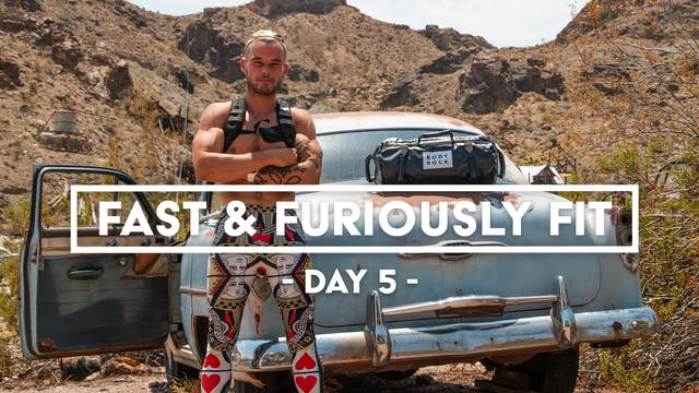 Fast And Furiously Fit - Day 5