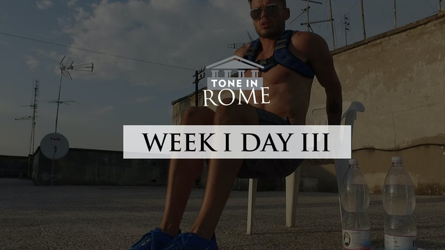 Tone in Rome | Week 1 | Day 3