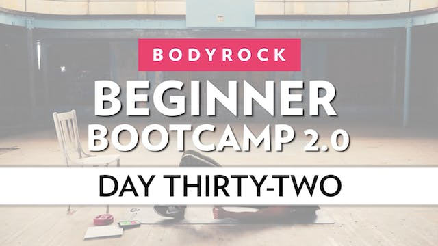 BodyRock Bootcamp - Day 32