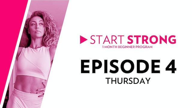 Start Strong: Episode 4