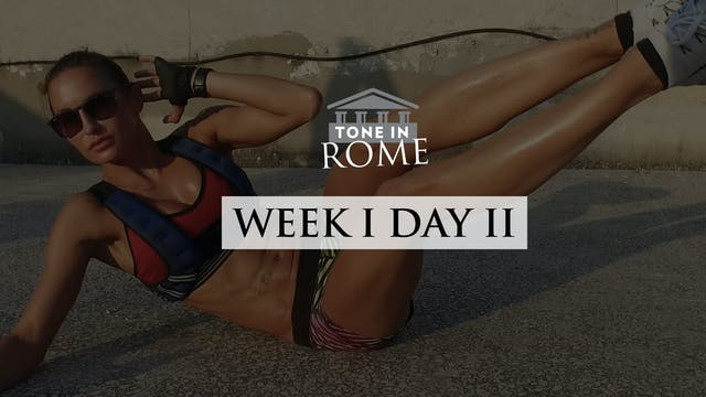 Tone in Rome | Week 1 | Day 2