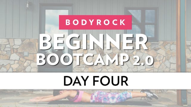 BodyRock Bootcamp - Day 4