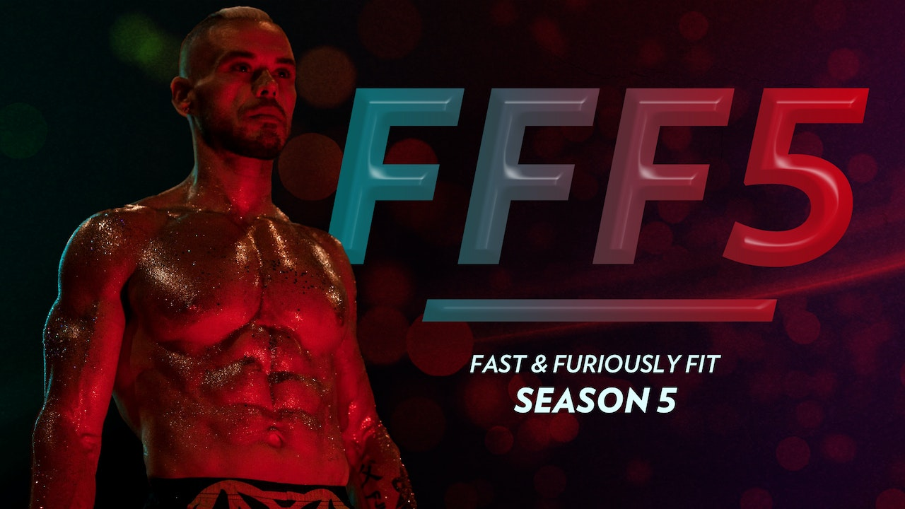Fast and Furiously Fit - Season 5