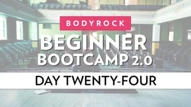 BodyRock Bootcamp - Day 24