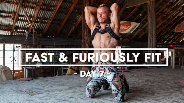 Fast And Furiously Fit - Day 7