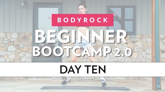 BodyRock Bootcamp - Day 10