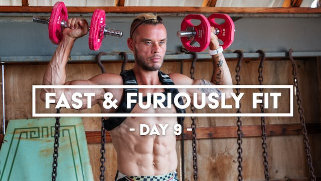 Fast And Furiously Fit - Day 9