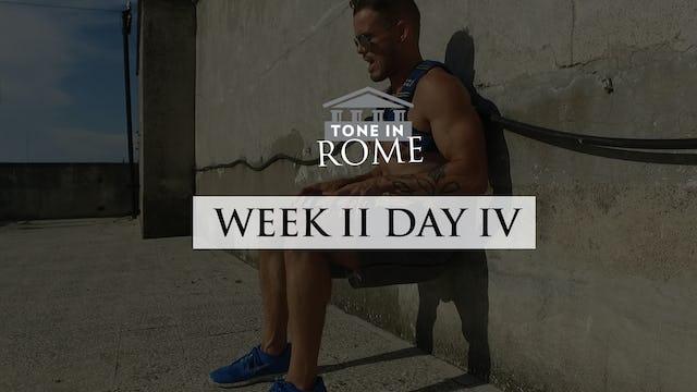 Tone in Rome | Week 2 | Day 4
