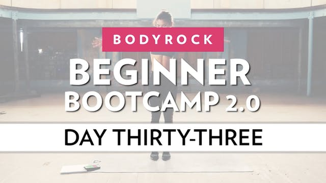 BodyRock Bootcamp - Day 33