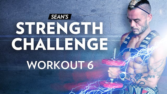 Strength Challenge: Episode 6