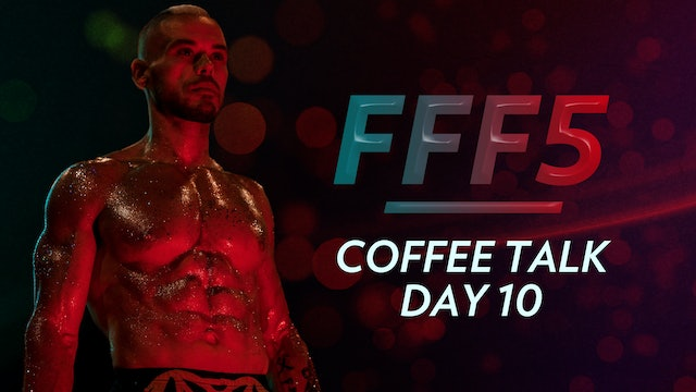 FFF5: Coffee Talk Day 10