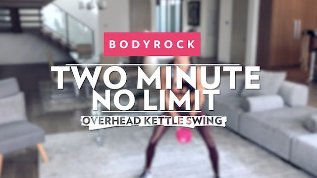 Two Minute No Limit - Day 6 - Kettlebell Swing