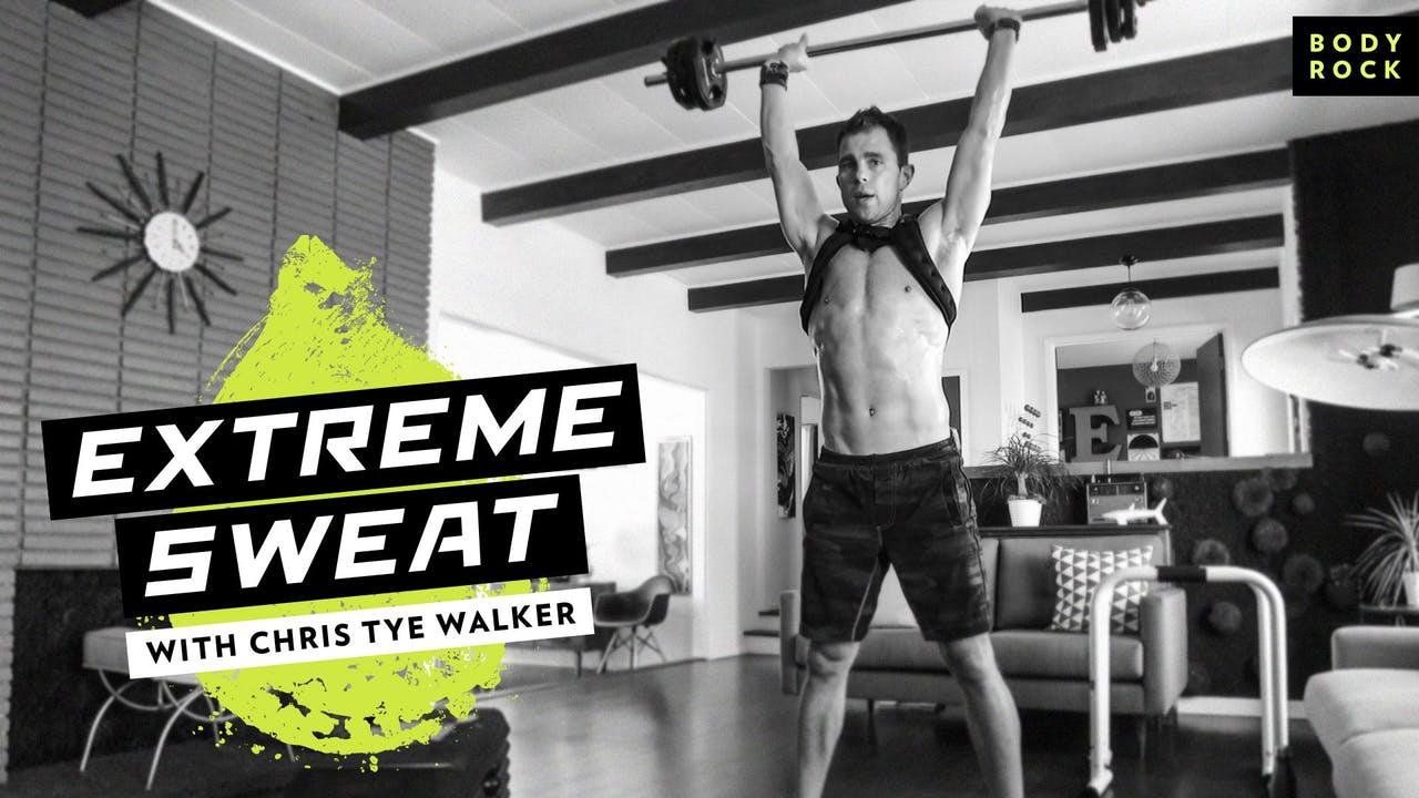 Extreme Sweat - Chris Tye Walker