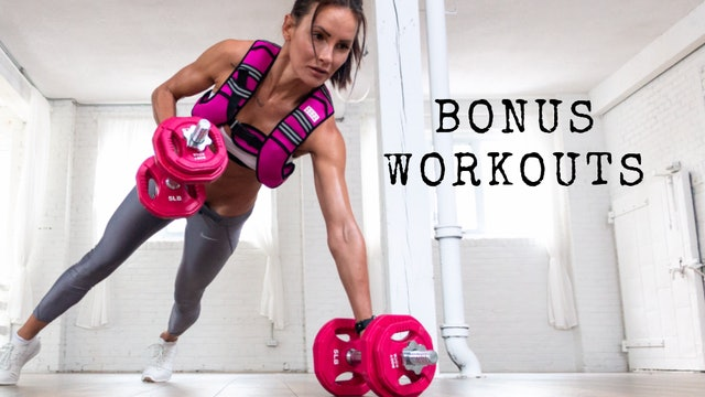 Bonus Workouts