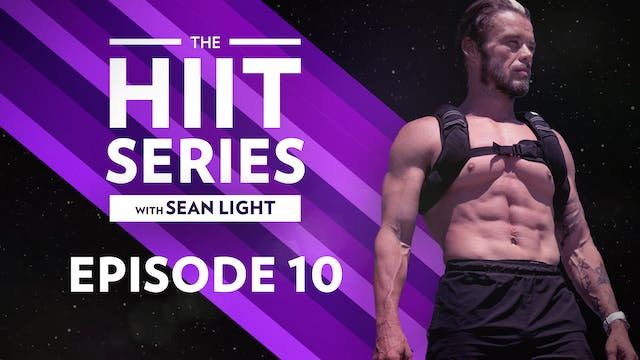The HIIT Series: Episode 10