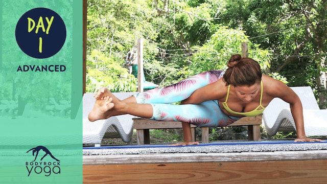 BodyRock Yoga | Advanced | Day 1