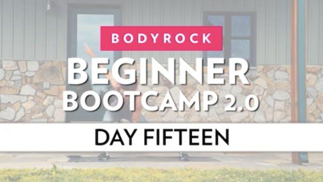 BodyRock Bootcamp - Day 15