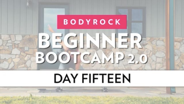 BodyRock Bootcamp - Day 15