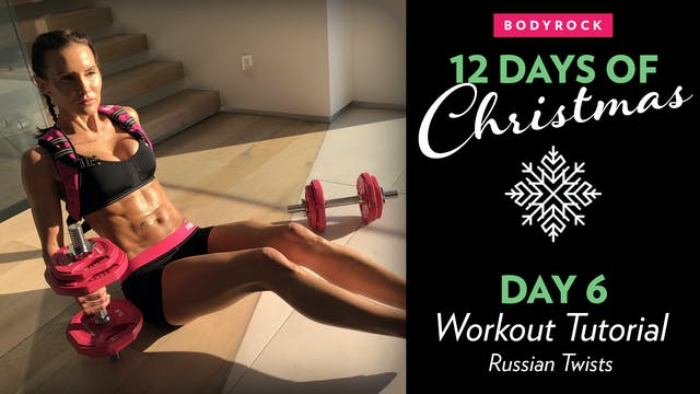 Day 6 Tutorial: Russian Twists