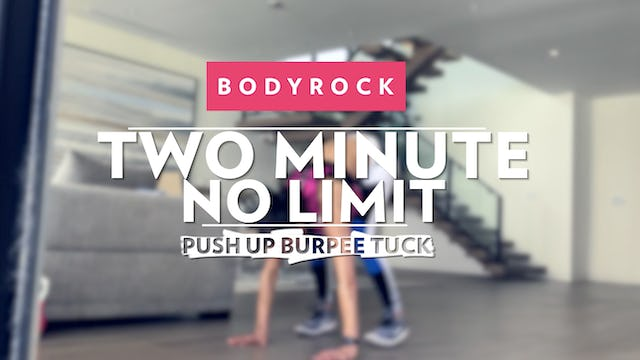 Two Minute No Limit - Day 8 - Push Up & Burpee