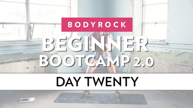 BodyRock Bootcamp - Day 20